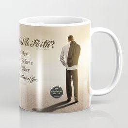 What Is Faith? Coffee Mug