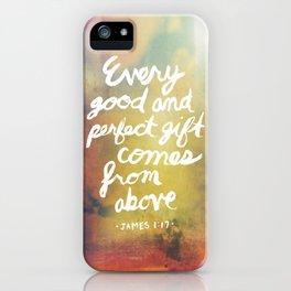 James 1:17 iPhone Case