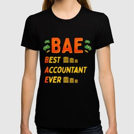 BAE: Best Accountant Ever Cute & Funny Accounting T-shirt