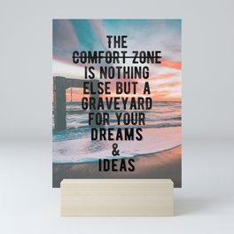 Motivational - Run From Your Comfort Zone Quote Mini Art Print
