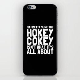 The Hokey Cokey iPhone Skin