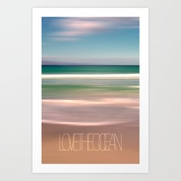 LOVE THE OCEAN I Art Print