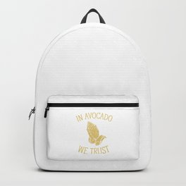 In Avocado We Trust Funny Praying Hands Clean Eating Pun Design Backpack