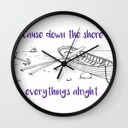 Beach Cause Down the Shore Everythings Alright Wall Clock