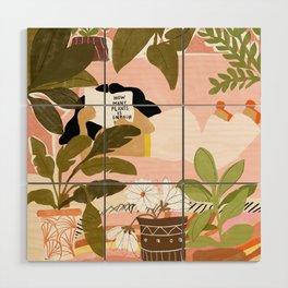 How Many Plants Is Enough Plants? Wood Wall Art