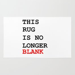 This picture is no longer blank -Self reference,conceptual,humor,minimalism,conceptualism,blank,fun Rug