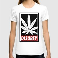 cannabis T-shirts featuring Cannabis Disobey by Spyck