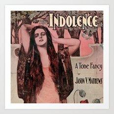 Indolence Vintage Art Art Print