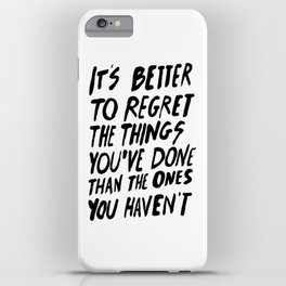 #NOREGRETS iPhone Case