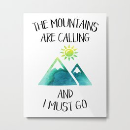 Mountains are calling green watercolor Metal Print