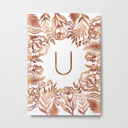 Letter U - Faux Rose Gold Glitter Flowers Metal Print