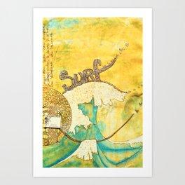 Surf avec la VIE Art Print