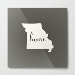 Missouri is Home - White on Charcoal Metal Print