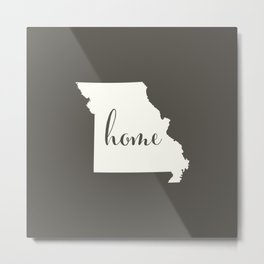 Missouri is Home - White on Charcoal Metal Print