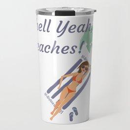 Shell Yeah, Beaches! Summertime Wordplay Pun Travel Mug