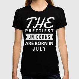 The Prettiest Unicorns Are Born In July Birthday T-shirt