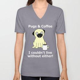 Pugs and Coffee Unisex V-Neck