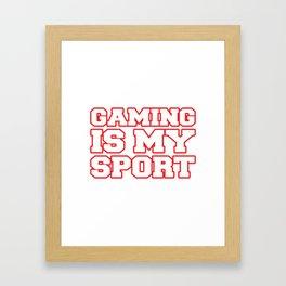 Gaming is my sport Framed Art Print
