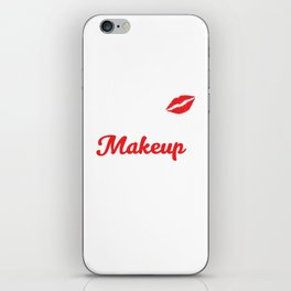 bout that Makeup Life Fashionista Stylist T-shirt iPhone Skin
