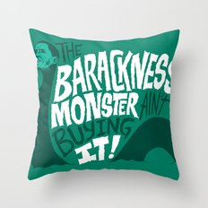 Barackness Monster Throw Pillow