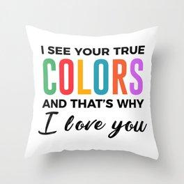 True Colors Unconditional Love Autistic Autism Throw Pillow