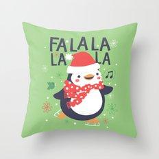 Fa la la penguin Throw Pillow