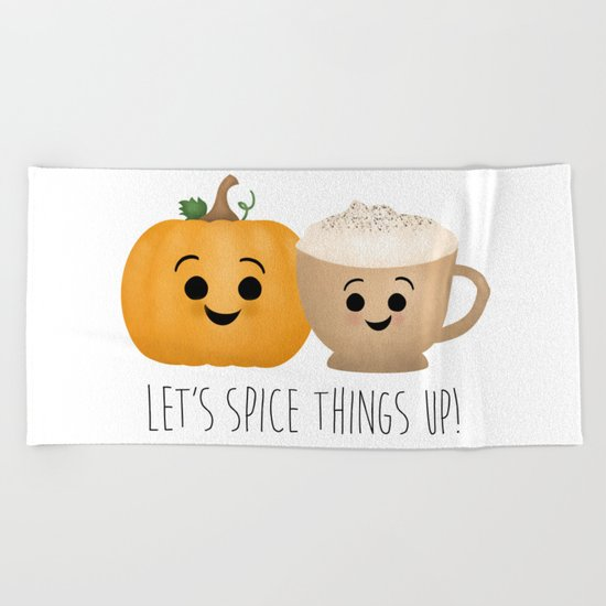 Let's Spice Things Up! Beach Towel
