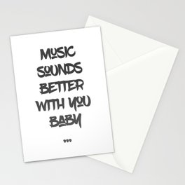 Music sounds better with you Stationery Cards