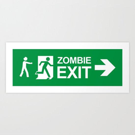 Zombie Exit Art Print