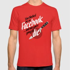 You blocked me on Facebook and now you're going to die  Mens Fitted Tee LARGE Red