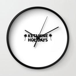 Ketamine Holidays Keta Wall Clock
