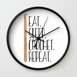 Eat Sleep Crochet Repeat Wall Clock