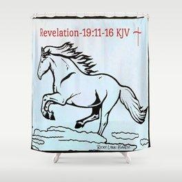 Revelation 19:11=16 KJV Shower Curtain