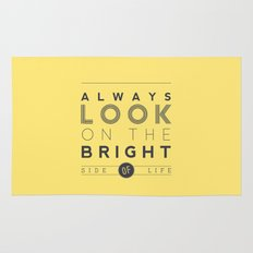 Always look on the bright side of life Rug
