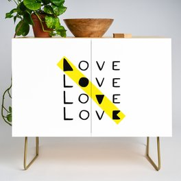 LOVE yourself - others - all animals - our planet Credenza