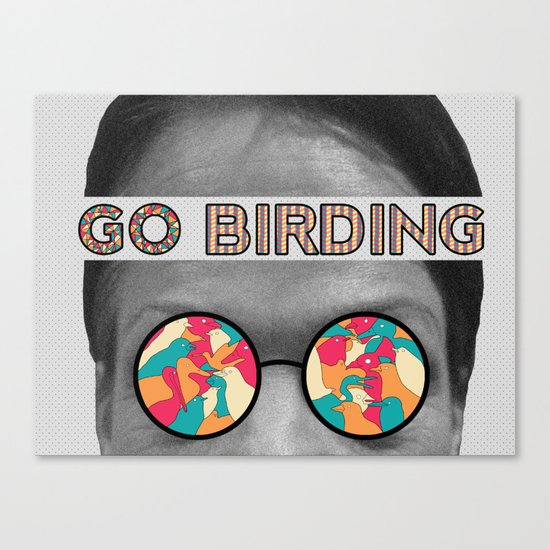 Go Birding Canvas Print