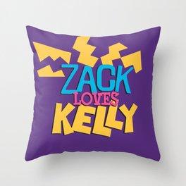 Zack Loves Kelly Throw Pillow