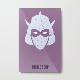 Shredder - Turtle Soup Metal Print