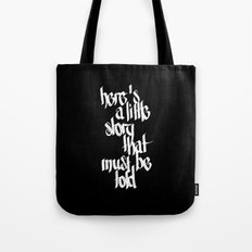 here's a little story that must be told - two Tote Bag