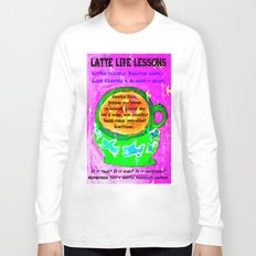 LATTE LIFE LESSONS ~ Is it true? Is it kind? Is it necessary? Long Sleeve T-shirt