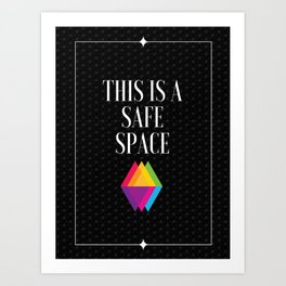 Safe Space LGBTQ Art Print