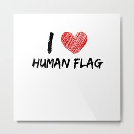 I Love Human Flag Metal Print