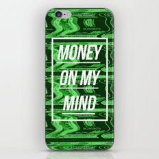 Money On My Mind iPhone & iPod Skin