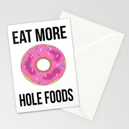 Eat More Hole Foods Stationery Cards