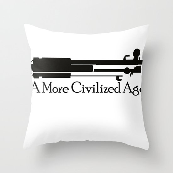 A More Civilized Age Throw Pillow