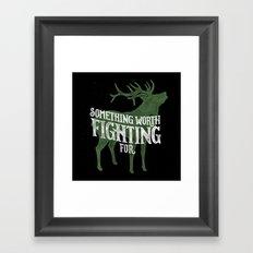 Something Worth Fighting For Framed Art Print