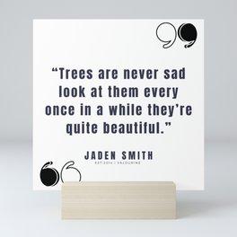 16  |  Jaden Smith Quotes | 190904 Mini Art Print