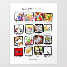 Nice things Art Print