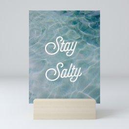 STAY SALTY Mini Art Print