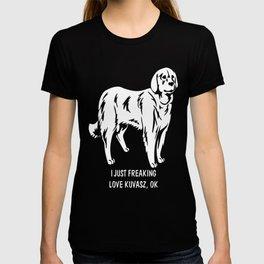 Kuvasz-tshirt,-just-freaking-love-my-Kuvasz T-shirt